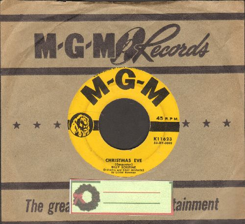 Eckstine, Billy - Christmas Eve/What Are You Doing New Year's Eve? (with vintage MGM company sleeve) - VG7/ - 45 rpm Records