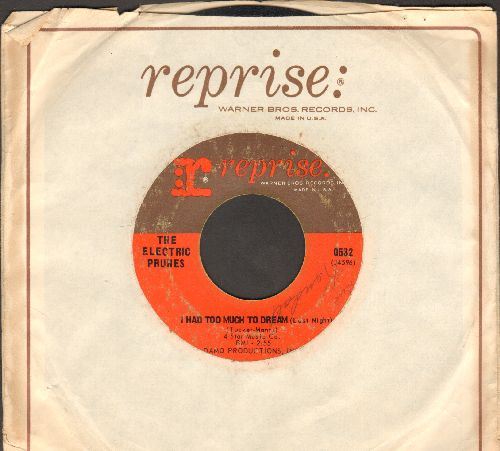 Electric Prunes - I Had Too Much To Dream Last Night/Luvin (with vintage Reprise company sleeve) - VG7/ - 45 rpm Records