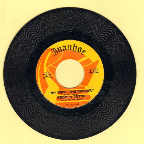Eddie & Dutch - My Wife, The Dancer/Can't Help Lovin' That Girl  - VG7/ - 45 rpm Records