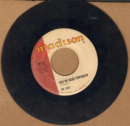 Ellis, Stu - Face My Blues Tomorrow/A Young Man's Fancy - VG7/ - 45 rpm Records