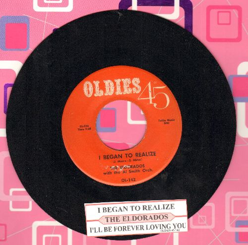 El Dorados - I'll Be Forever Loving You/I Began To realize (double-hit re-issue with juke box label) - NM9/ - 45 rpm Records