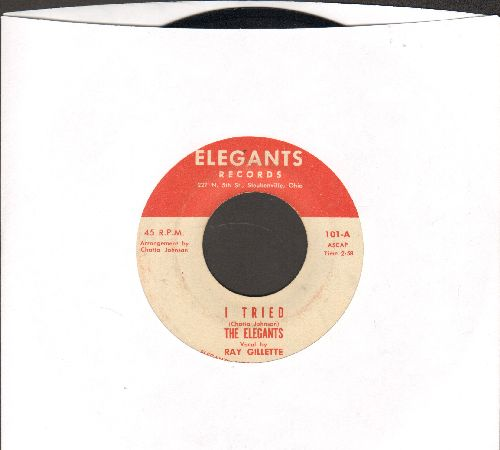 Elegants - I Tried/Love Me, And Don't Fool Around - EX8/ - 45 rpm Records