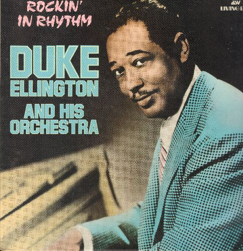 Ellington, Duke & His Orchestra - Rockin' In Rhythm: Happy As The Day Is Long, Uptown Downbeat, East Of St. Louis Toodl-Oo, The Mooche, Black And Tan Fantasy (vinyl LP record, British Pressing re-issue of vintage Jazz recordins) - NM9/NM9 - LP Records
