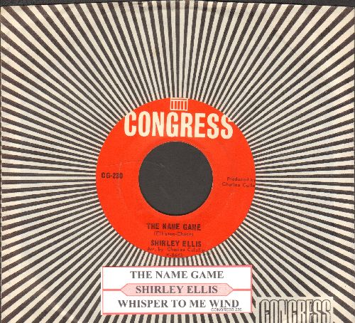 Ellis, Shirley - The Name Game (PARTY FAVORITE!)/Whisper To Me Wind (with juke box label and RARE Congress company sleeve) - EX8/ - 45 rpm Records