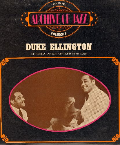 Ellington, Duke - Archive Jazz Vol. 3: Animal Crackers In My Soup, Black Beauty, Maori, Li'l Farina (Vinyl LP record, French re-issue of vintage Jazz recordings) - NM9/EX8 - LP Records
