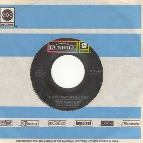 Mama Cass Elliot - A Song That Never Comes/I Can Dream, Can't I (with original company sleeve) - EX8/ - 45 rpm Records