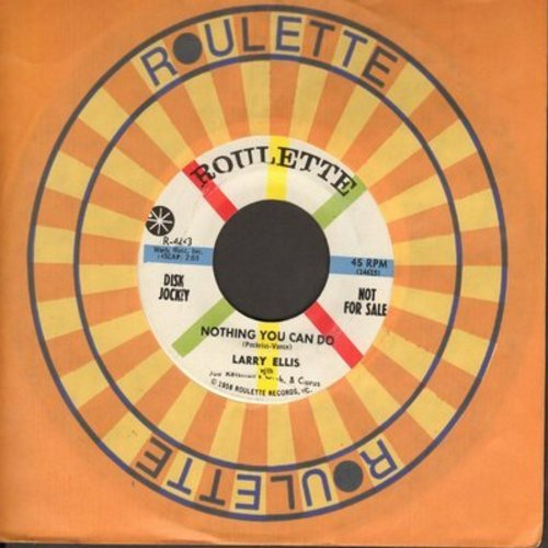 Ellis, Larry - Nothing You Can Do/Look, My Love (DJ advance pressing with Roulette company sleeve) - NM9/ - 45 rpm Records