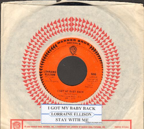 Ellison, Lorraine - I Got My Baby Back/Stay With Me (with juke box label and Warner Brothers company sleeve) - EX8/ - 45 rpm Records