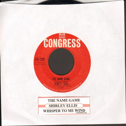 Ellis, Shirley - The Name Game (PARTY FAVORITE!)/Whisper To Me Wind (with RARE Congress company sleeve) - EX8/ - 45 rpm Records