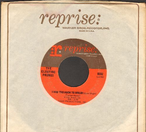 Electric Prunes - I Had Too Much To Dream Last Night/Luvin (with vintage Reprise company sleeve) - EX8/ - 45 rpm Records