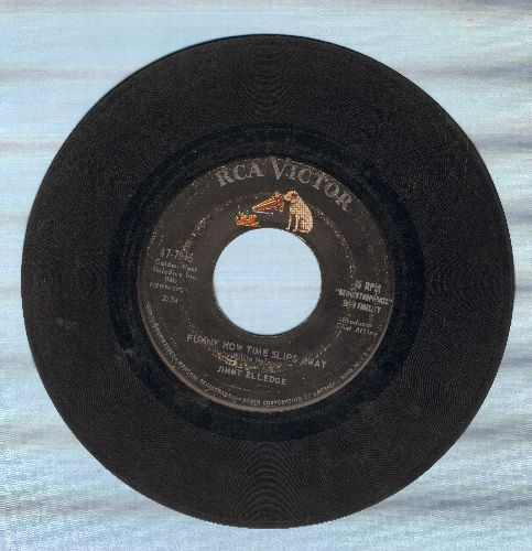 Elledge, Jimmy - Funny How Time Slips Away/Hey Jimmy Joe John Jim Jack  - VG6/ - 45 rpm Records