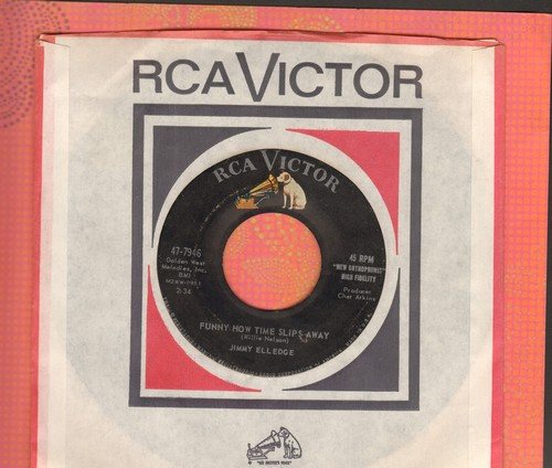Elledge, Jimmy - Funny How Time Slips Away/Hey Jimmy Joe John Jim Jack (with RCA company sleeve) - NM9/ - 45 rpm Records
