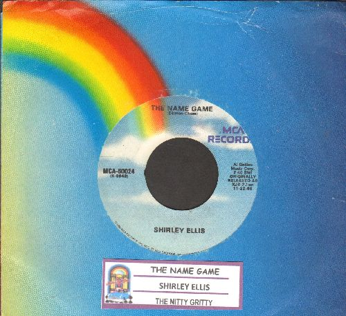 Ellis, Shirley - The Name Game/The Nitty Gritty (double-hit re-issue with juke box label and MCA company sleeve) - EX8/ - 45 rpm Records