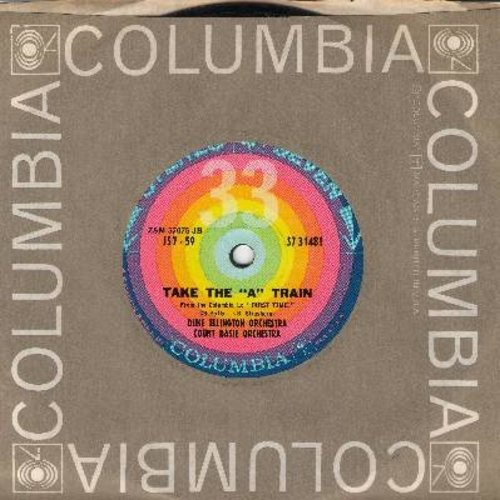 Ellington, Duke & Count Basie Orchestra - Take The A Train/Until I Met You (7 inch 33rpm record with small spindle hole, with Columbia company sleeve) - NM9/ - 45 rpm Records