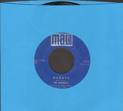 Emperor's - Karate/I've Got To Have Her  - G5/ - 45 rpm Records