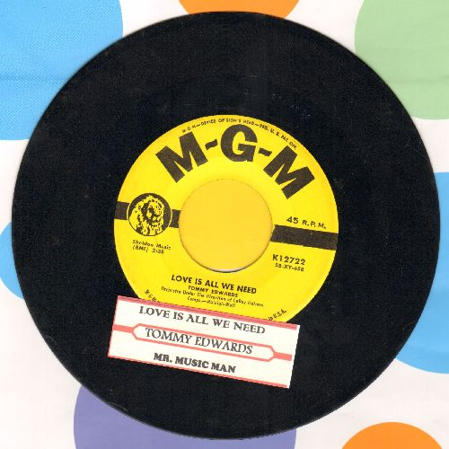 Edwards, Tommy - Love Is All We Need/Mr. Music Man (yellow label first pressing with juke box label) - NM9/ - 45 rpm Records