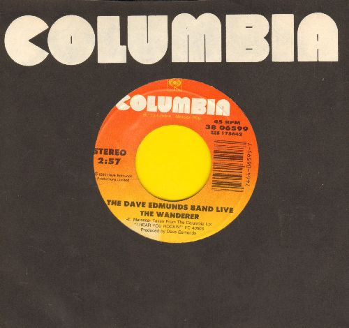 Edmunds, Dave Band - The Wanderer/Information (with Columbia company sleeve) - NM9/ - 45 rpm Records