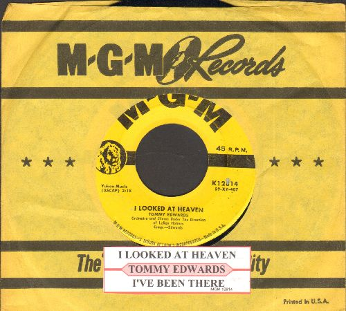 Edwards, Tommy - I Looked At Heaven (And Heaven Smiled At Me)/I've Been There (with juke box label and MGM company sleeve) - EX8/ - 45 rpm Records