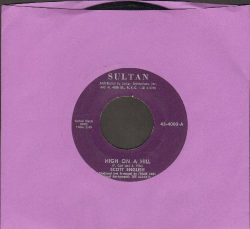 English, Scott - High On A Hill/When (bb) - EX8/ - 45 rpm Records