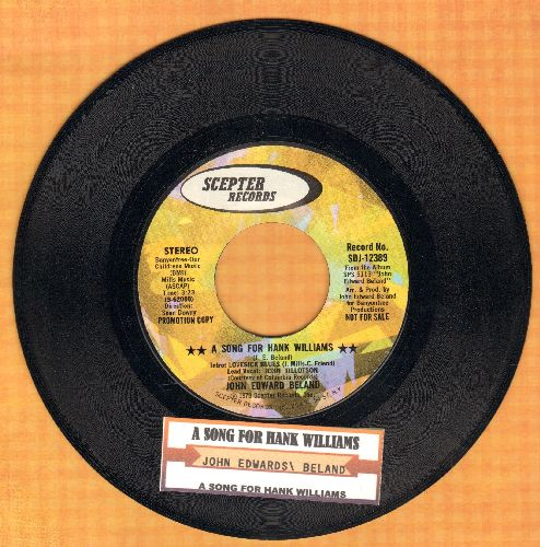 Beland, John Edward - A Song For Hank Williams (double-A-sided DJ advance pressing with juke box label) - NM9/ - 45 rpm Records