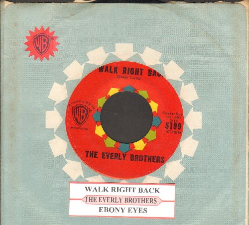 Everly Brothers - Ebony Eyes/Walk Right Back (with juke box label and vintage Warner Brothers company sleeve)  - EX8/ - 45 rpm Records