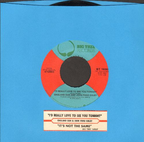 England Dan & John Ford Coley - I'd Really Love To See You Tonight/It's Not The Same (with juke box label) - EX8/ - 45 rpm Records