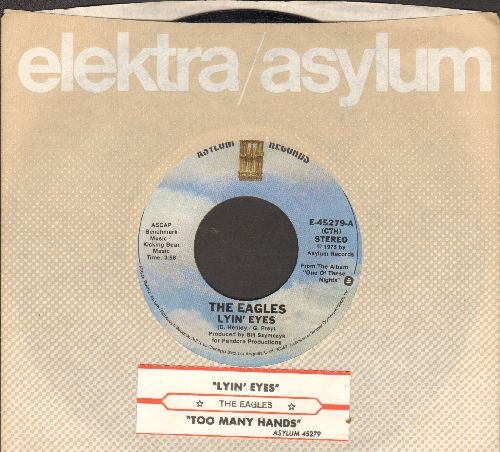 Eagles - Lyin' Eyes/Too Many Hands (with juke box label and company sleeve) - EX8/ - 45 rpm Records
