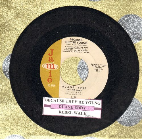Eddy, Duane - Because They're Young/Rebel Walk (with juke box label) - NM9/ - 45 rpm Records
