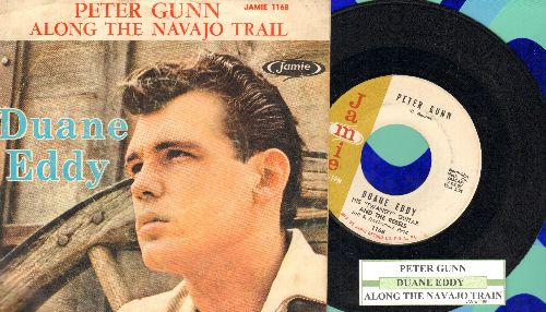 Eddy, Duane - Peter Gunn/Along The Navajo Trail (with picture sleeve and juke box label) - VG7/VG7 - 45 rpm Records
