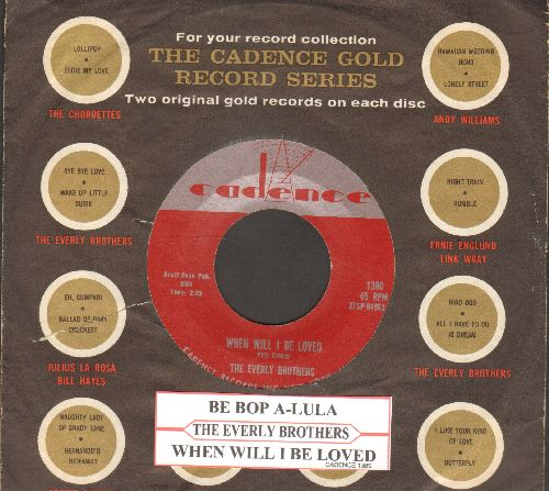 Everly Brothers - When Will I Be Loved/Be Bop A-Lula (with company sleeve and juke box label) - EX8/ - 45 rpm Records