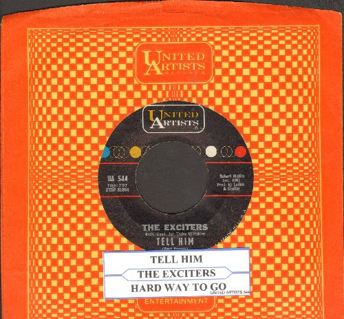 Exciters - Tell Him/Hard Way To Go (with company sleeve and juke box label) - VG7/ - 45 rpm Records