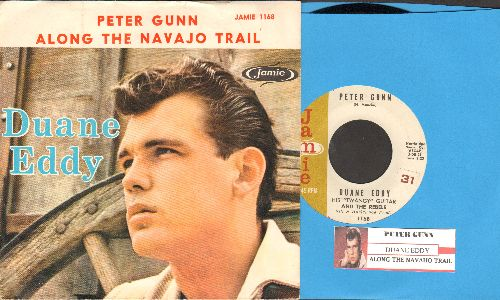Eddy, Duane - Peter Gunn/Along The Navajo Trail (with picture sleeve and juke box label - EX8/EX8 - 45 rpm Records