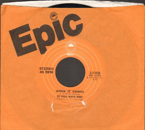 Winter, Edgar Group - When It Comes/Free Ride (with Epic company sleeve) - NM9/ - 45 rpm Records