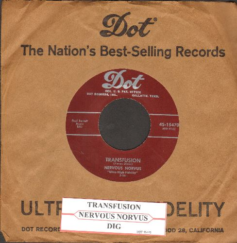 Nervous Norvus - Transfusion/Dig (burgundy label first issue with vintage Dot company sleeve and juke box label) - NM9/ - 45 rpm Records