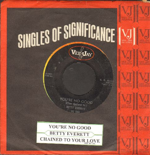 Everett, Betty - You're No Good/Chained To Your Love (with juke box label and Vee-Jay company sleeve) - EX8/ - 45 rpm Records