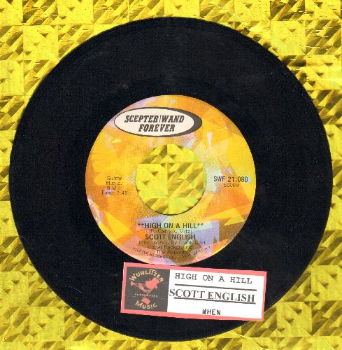 English, Scott - High On A Hill/When (re-issue with juke box label) - NM9/ - 45 rpm Records
