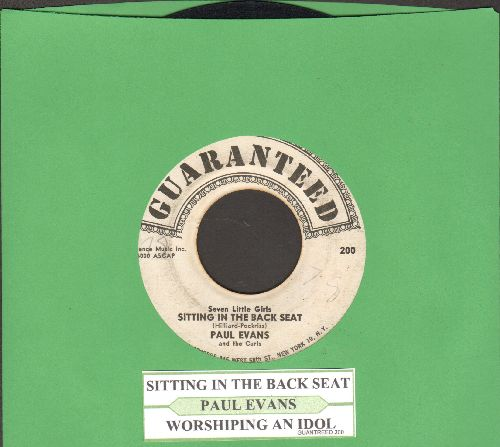Evans, Paul - Seven Little Girls Sitting In The Back Seat/Worshipping An Idol (with juke box label) - VG7/ - 45 rpm Records