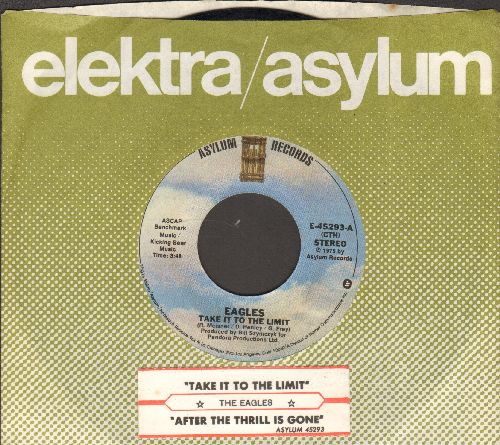 Eagles - Take It To The Limit/After The Thrill Is Gone (with juke box label and company sleeve) - NM9/ - 45 rpm Records