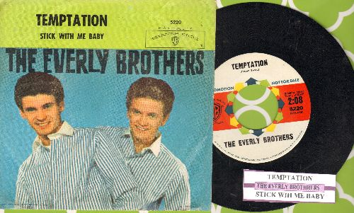 Everly Brothers - Temptation/Stick With Me Baby (DJ advance pressing with juke box label and picture sleeve) - NM9/VG7 - 45 rpm Records