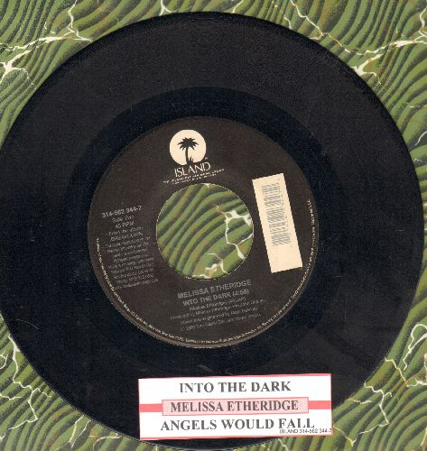 Etheridge, Melissa - Into The Dark/Angels Would Fall (with juke box label) - EX8/ - 45 rpm Records