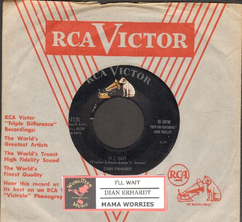 Erhardt, Dian - I'll Wait (ULTRA-DREAMY Vintage Girl-Sound!)/Mama Worries (with juke box label and RCA company sleeve) - NM9/ - 45 rpm Records