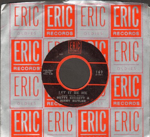 Everett, Betty & Jerry Butler - Let It Be Me/Smile (double-hit re-issue with Eric company sleeve) - NM9/ - 45 rpm Records