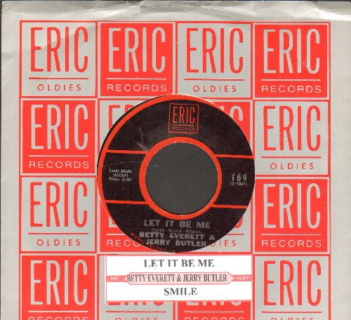 Everett, Betty & Jerry Butler - Let It Be Me/Smile (double-hit re-issue with juke box label and Eric company sleeve) - NM9/ - 45 rpm Records
