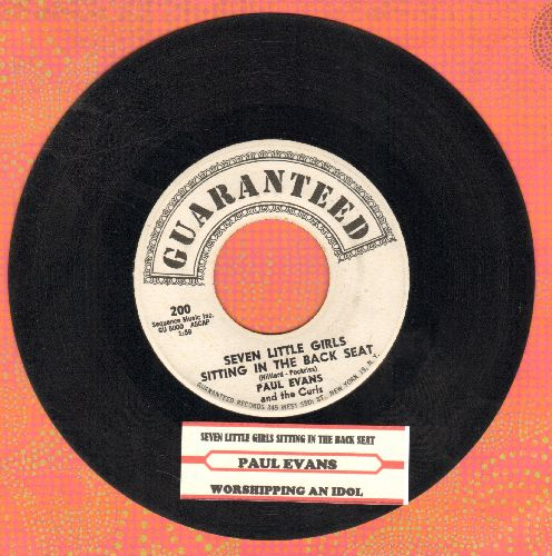 Evans, Paul - Seven Little Girls Sitting In The Back Seat/Worshipping An Idol (with juke box label) - EX8/ - 45 rpm Records