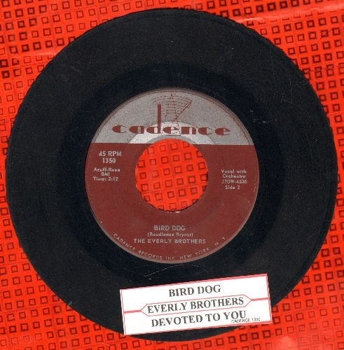 Everly Brothers - Bird Dog/Devoted To You (with juke box label) - VG7/ - 45 rpm Records