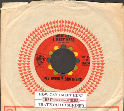 Everly Brothers - How Can I Meet Her/That's Old Fashioned (with juke box label and Warner Brothers company sleeve) - EX8/ - 45 rpm Records