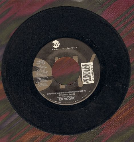 En Vogue - My Lovin' (You're Never Gonna Get It) (Radio Active Mix & LP Version) - EX8/ - 45 rpm Records