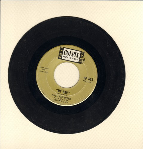 Petersen, Paul - My Dad/Little Boy Sad  - VG6/ - 45 rpm Records