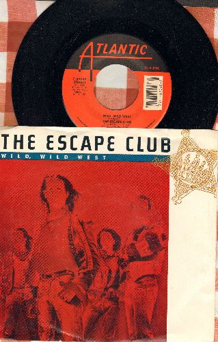 Escape Club - Wild, Wild West/We Can Run (with picture sleeve) - NM9/EX8 - 45 rpm Records