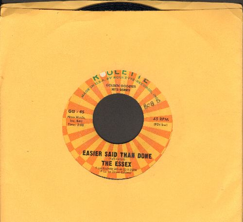 Essex - Easier Said Than Done/A Walkin' Miracle (authentic-looking double-hit re-issue) - EX8/ - 45 rpm Records